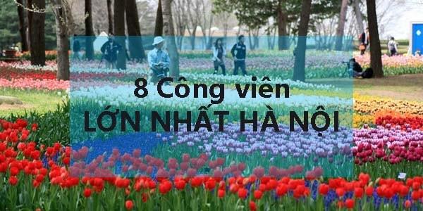 8-cong-vien-ha-noi