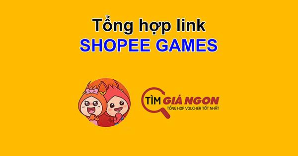 tong-hop-link-shopee-games